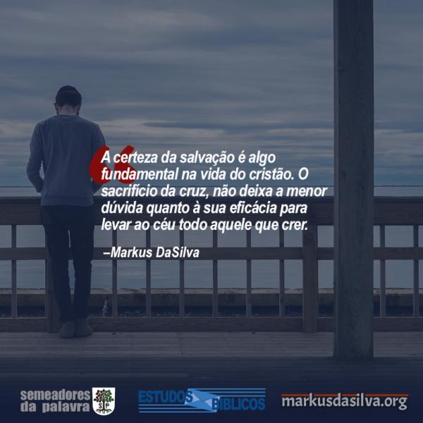 Estudo Bíblico Espero te ver no céu - A certeza da salvação - Markus DaSilva