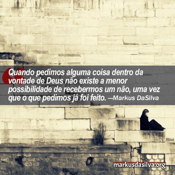 Orando Com Poder (Parte 1) - Por Markus DaSilva