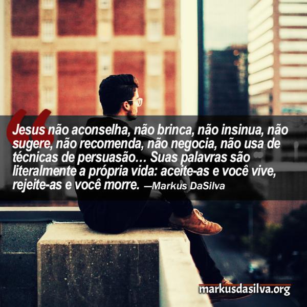 Morrendo Para o Mundo - Por Markus DaSilva - Mateus 10:30