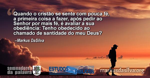 Moca andando em cima de uma montanha no por do sol com texto sobre o artigo: Estudo Bíblico: Fé, Obediência, Salvação - Como Aumentar a Fé - Estudo Bíblico Sobre a Fé - Markus DaSilva