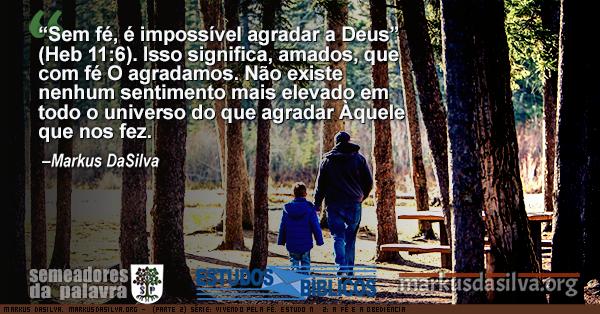 Homen andando com o seu filho pequeno na floresta de manha com texto sobre o artigo (Parte 2) Série: Vivendo Pela Fé. Estudo Nº 2: a Fé e a Obediência. por Markus DaSilva