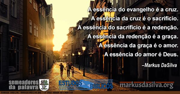 Foto de 4 pessoas andando numa cidade ao amanhecer do dia com texto  A Cruz Nossa De Cada Dia: A Cruz de Jesus e a Cruz do Homem [Com Áudio] Markus DaSilva