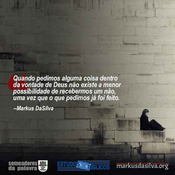 Estudo Bíblico - Orando Com Poder (Parte 1) - Markus DaSilva