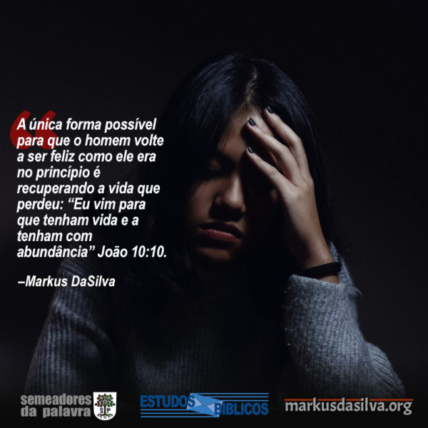 Estudo Bíblico - Vivo e Feliz - Encontrando a Verdadeira Felicidade - Markus DaSilva