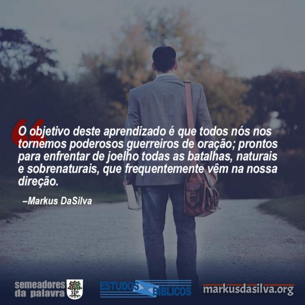 Estudo Bíblico Completo Sobre A Oração - Serie: 12 Verdades Que Precisamos Saber Sobre A Oração Markus DaSilva