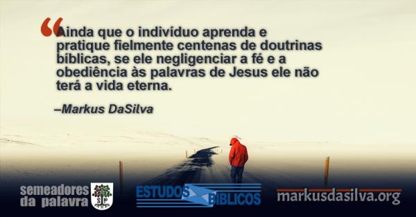 Estudo Bíblico - (Parte 5) As 12 Táticas de Satanás Contra o Cristão - Satanás e a Substituição da Obediência Pelas Doutrinas Secundárias - Markus DaSilva