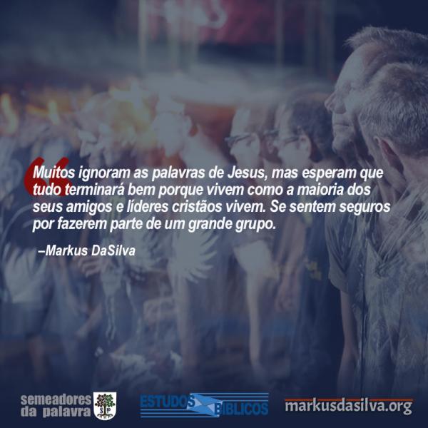 Estudo Bíblico - (Parte 12) As 12 Táticas de Satanás Contra o Cristão - Satanás e a Segurança em Grupo - Markus DaSilva