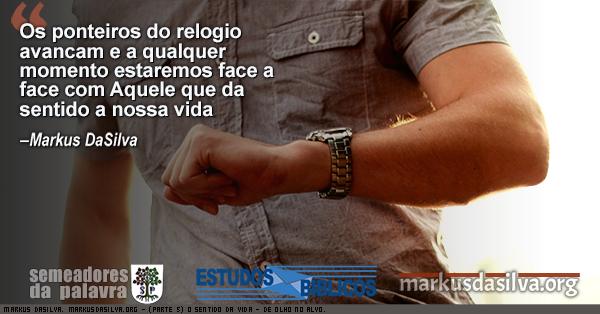 Foto da um homen olhando o relogio com Estudo Bíblico : (Parte 5) O Sentido da Vida - De Olho No Alvo - Markus DaSilva