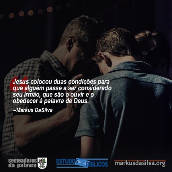 Estudo Bíblico - (Parte 3) Série: Relacionamentos Cristãos - Amizade Com os Irmãos - Markus DaSilva