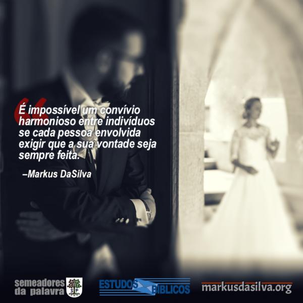 Estudos Bíblicos - (Parte 6) Série: Relacionamentos Cristãos - Casamento - Markus DaSilva
