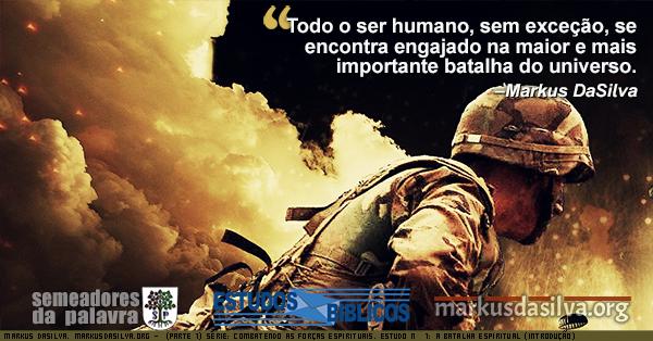 Foto de um soldado na batalha Estudo biblico Série: Combatendo as Forças Espirituais. Estudo Nº 1: Introdução por Markus DaSilva