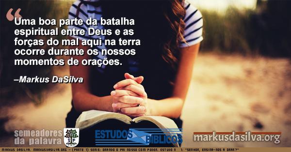 """Foto de uma sentada lendo a Biblia e orando, Serie: Orando o Pai Nosso Com Poder. Estudo Nº 1: """"Senhor, Ensina-nos a Orar? Markus DaSilva"""