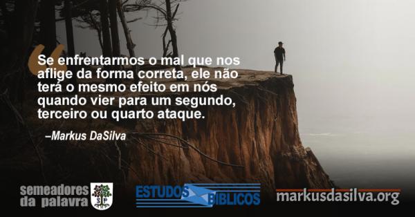 (PARTE 10) SERIE: ORANDO O PAI NOSSO COM PODER. ESTUDO Nº 10: LIVRA-NOS DO MAL [COM ÁUDIO]