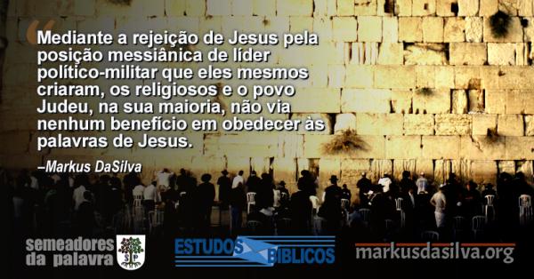 (Parte 4) Serie: Obedecendo a Jesus. Estudo Nº 4: Os Judeus e a Obediência [Com Áudio]