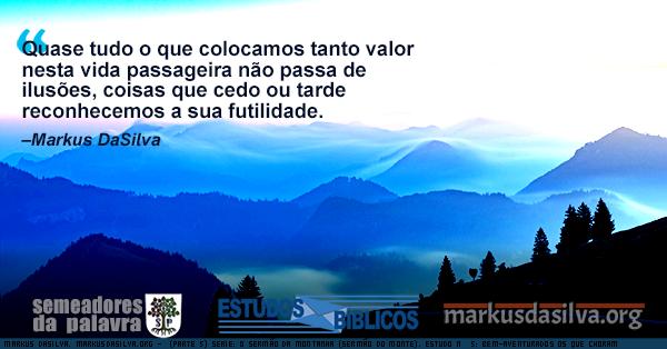 Uma foto de montanhas azuladas (Parte 5) Serie: O Sermão da Montanha. Estudo Nº 5: As Bem-aventuranças: Bem-aventurados os que Choram [Com Áudio] Markus DaSilva