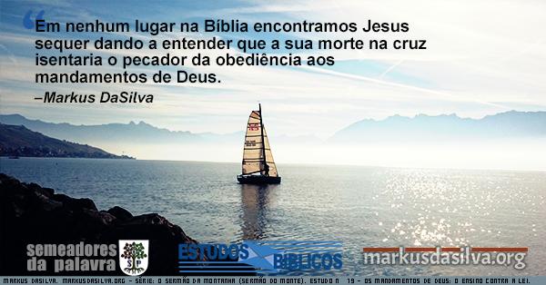 Imagem de um barco à vela no mar com texto referente ao estudo: O Sermão da Montanha. Estudo Nº 18: Os Mandamentos de Deus: A Quebra da Lei.