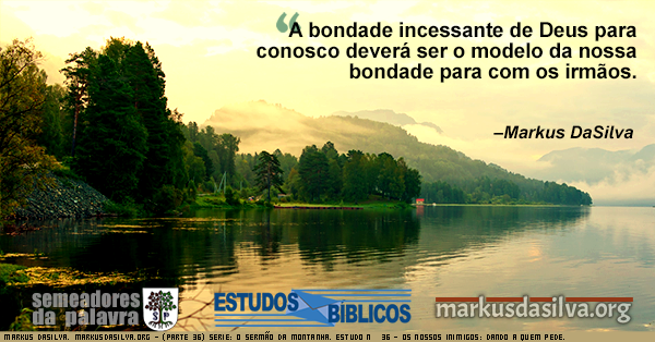 Montanhas e árvores com uma leve neblina e um grande lago. Texto sobre o Sermão da Montanha.